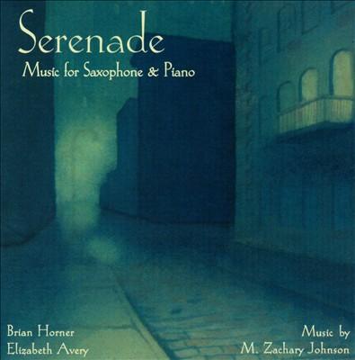Serenade: Music for Saxophone & Piano