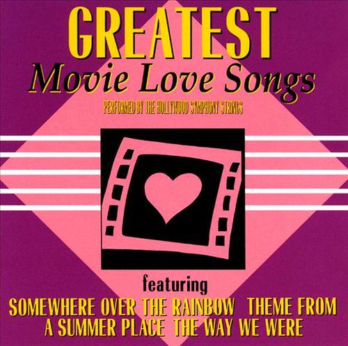 Greatest Movie Love Songs