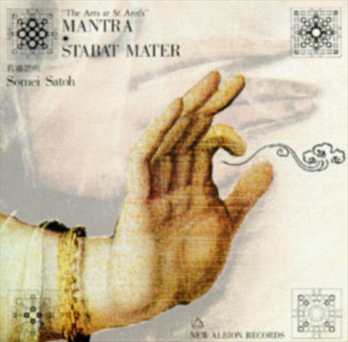 Mantra/Stabat Mater