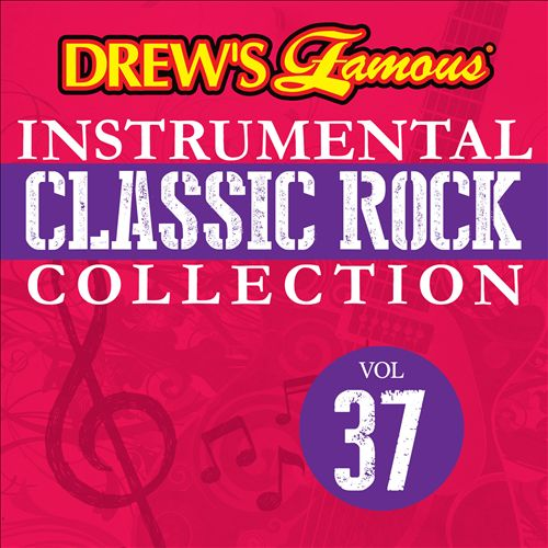 Drew's Famous Instrumental Classic Rock Collection, Vol. 37
