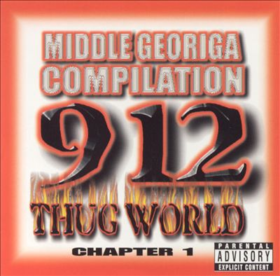 Middle Georgia Compilation: 912 Thug World Chapter 1