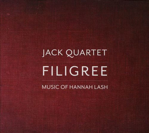 Filigree: Music of Hannah Lash