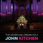 The Usher Hall Organ, Vol. 2