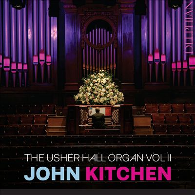 The Usher Hall Organ, Vol. 2
