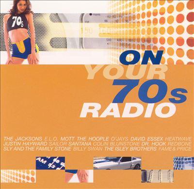 On Your 70's Radio
