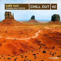Cafe Noir: Chill Out, Vol. 2