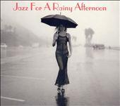 Jazz for a Rainy Afternoon [Savoy Jazz]