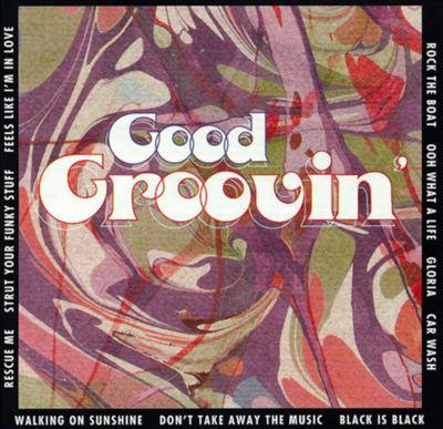 Good Groovin'