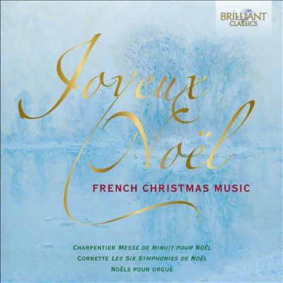Joyeux Noel: French Christmas Music/Noels Pour Orgue