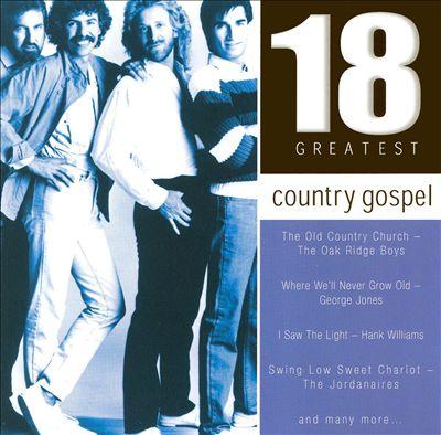Country Gospel: 18 Greatest