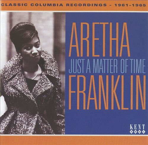 Just a Matter of Time: Classic Columbia Recordings 1961-1965
