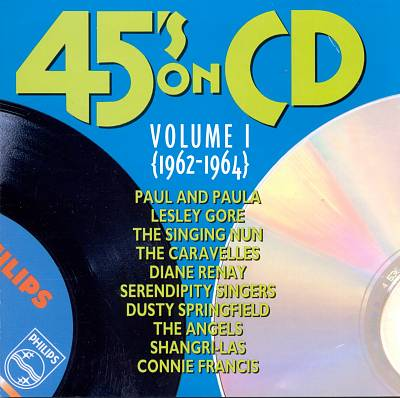 45's on CD, Vol. 1 (1962-1964)
