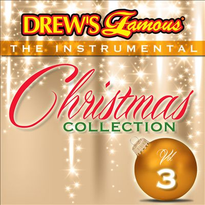 Drew's Famous the Instrumental Christmas Collection, Vol. 3
