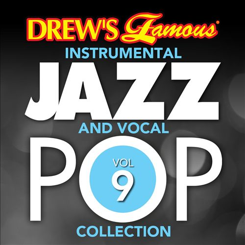 Drew's Famous Instrumental Jazz And Vocal Pop Collection, Vol. 9