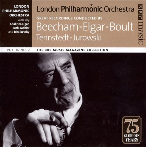 Great Recordings Conducted by Beecham, Elgar, Boult, Tennstedt, Jurowski