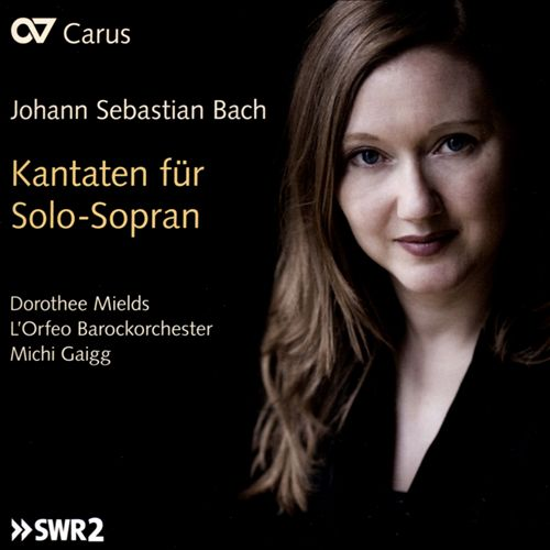 Johann Sebastian Bach: Kantaten für Solo-Sopran