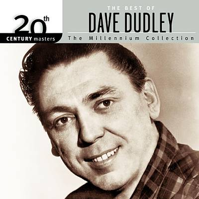 20th Century Masters - The Millennium Collection: The Best of Dave Dudley