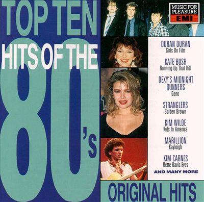 Top Ten Hits of the 80s [EMI]