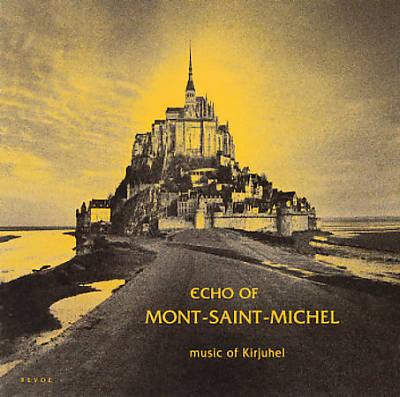 Echo of Mont Saint Michael