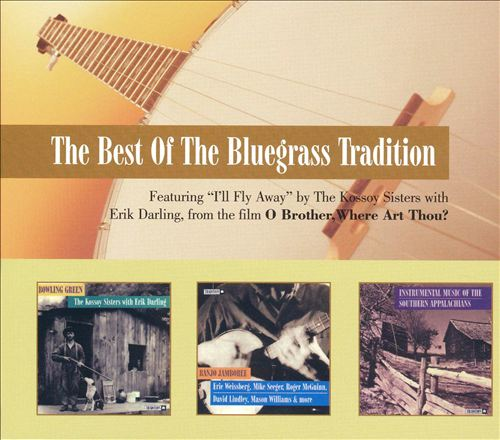 The Best of the Bluegrass Tradition
