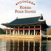 Voyager Series: Korea - Folk Songs