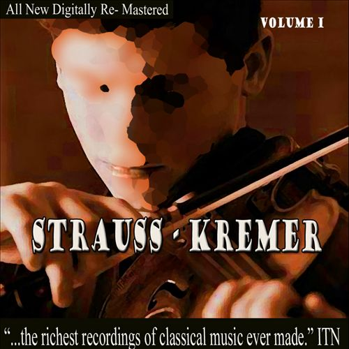 Strauss, Kremer, Vol. 1