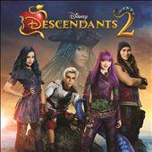 Descendants 2 [Original TV Movie Soundtrack]