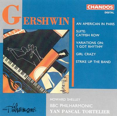 Gershwin: An American in Paris; Suite Catfish Row; Variations on 'I Got Rhythm'; Girl Crazy; Strike Up the Band