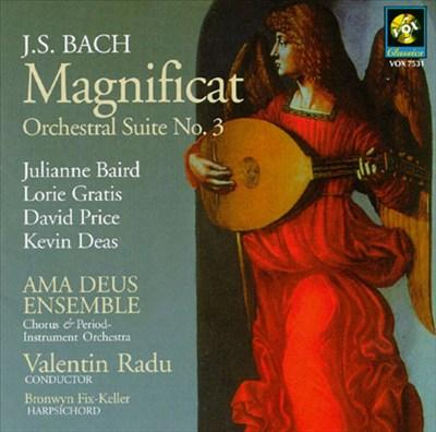 Bach: Magnificat; Orchestral Suite No. 3