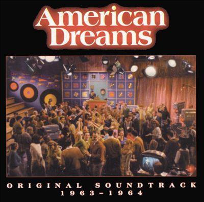 American Dreams: Original Soundtrack 1963-1964