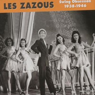Les Zazous: Swing Obsession 1938-1946
