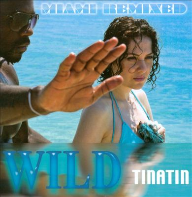 Wild: Miami Remixed
