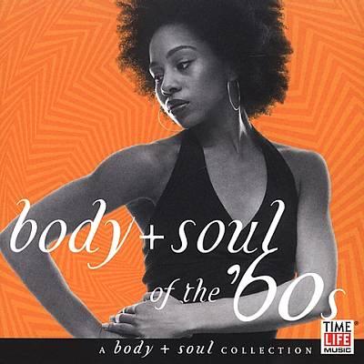 Body + Soul: Soul of the '60s