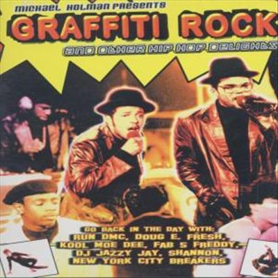 Graffiti Rock and Other Hip Hop Delights [DVD]