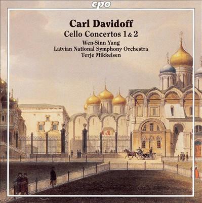 Carl Davidoff: Cello Concertos Nos. 1 & 2