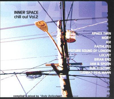 Chill Out, Vol. 2: Inner Space