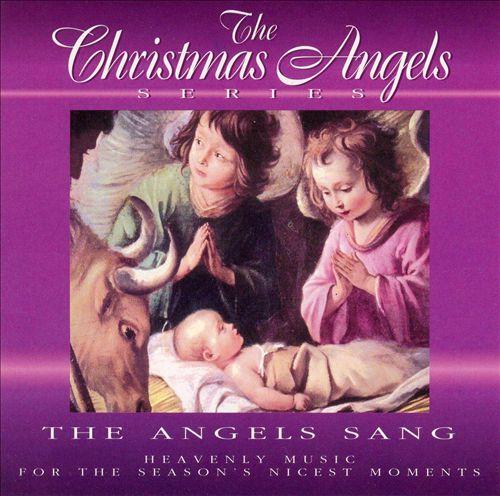 The Angels Sang