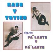 Kako Y Totico Siguen Pa' 'Lante Y Pa' 'Lante