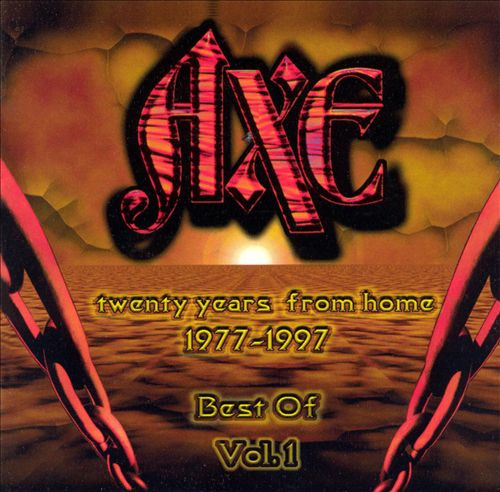 Twenty Years from Home 1977-1997: Best of Axe, Vol. 1