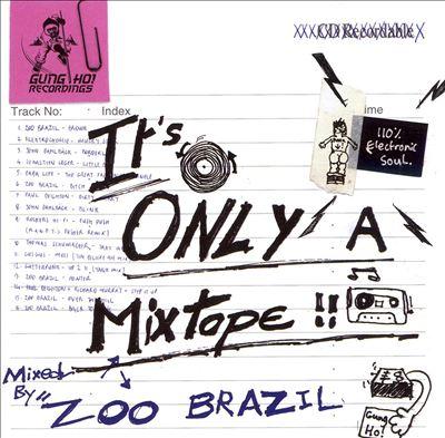 It's Only a Mixtape
