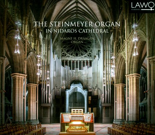 The Steinmayer Organ in Nidaros Cathedral