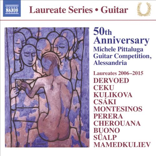 Laureate Series, Guitar: 50th Anniversary Michele Pittaluga Guitar Competition, Alessandria