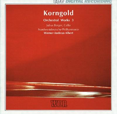 Korngold: Orchestral Works, Vol. 3