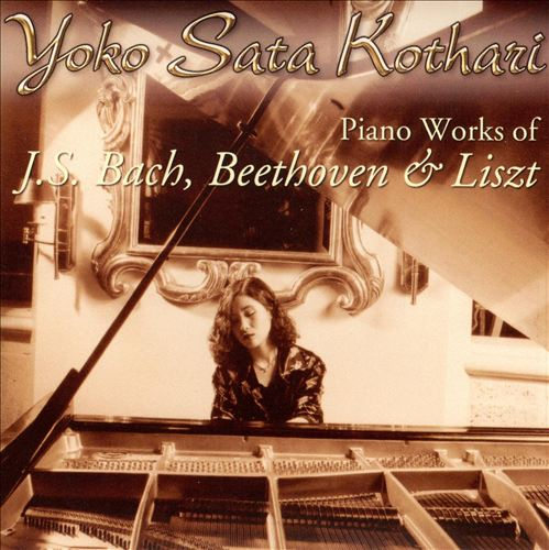 Piano Works for J.S. Bach, Beethoven & Liszt