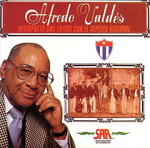 Alfredo Valdes Y Sexteto Nacional