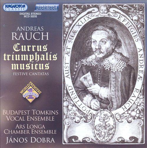 Andreas Rauch: Currus Triumphalis Musicus