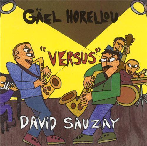 Gäel Horellou Versus David Sauzay