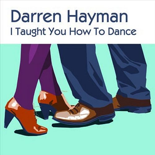 I Taught You How To Dance EP