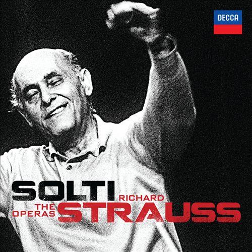 Solti: The Operas - Strauss