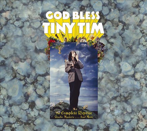 God Bless Tiny Tim: The Complete Reprise Recordings